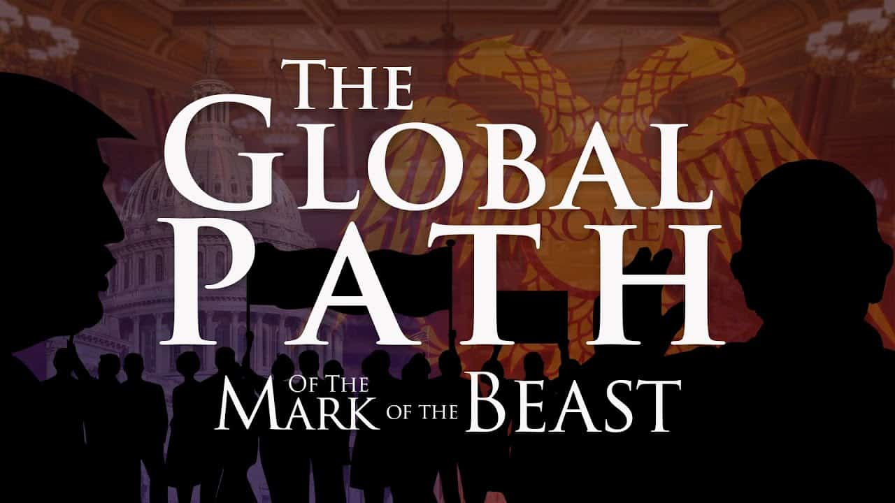 The Global Path of the Mark of the Beast