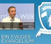 Josua Camp Meeting 2015, 02. Ein ewiges Evangelium, Daniel Pel