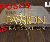 The Passion Translation Bible | Are All Translations Equal? - LED Live
