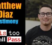 This Too Shall Pas | Matthew Diaz Testimony | Just Be Blessed